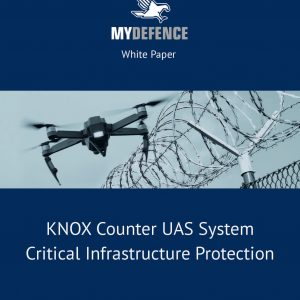 White Paper: KNOX Counter UAS System Critical Infrastructure Protection